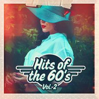 Hits of the 60s, Vol. 2 — 60's 70's 80's 90's Hits, Old School Players, Golden Oldies