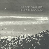 Reorchestrations — Hidden Orchestra