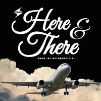 Here and There — Dave Steezy