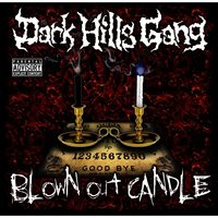 Blown out Candle — Dark Hills Gang