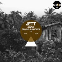 Jungle/Second Thoughts — Jett