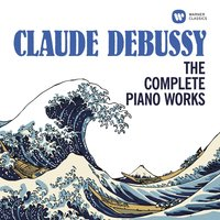 Debussy: The Complete Piano Works — Клод Дебюсси