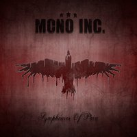 Symphonies of Pain - Hits and Rarities — Mono Inc.