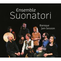 Baroque Jam Session — Ensemble Suonatori