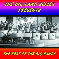 The Best of the Big Bands — сборник