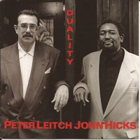 Duality — Peter Leitch, John Hicks