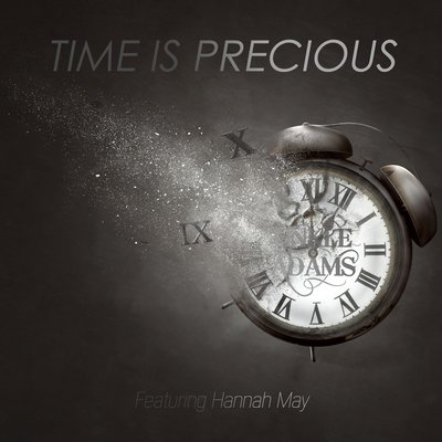 how time is precious Time is precious lyrics: watching the ice melt between us / just faster than grass grows / itís not the best that weíve seen us / but nothing else i'd have chose / reminds me of a time / when anything.