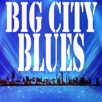 Big City Blues — сборник