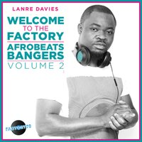 Lanre Davies Presents Welcome to the Factory Afrobeat Bangers, Vol. 2 — сборник