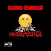 Can't Talk — Lil Nuka