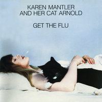 Karen Mantler And Her Cat Arnold Get The Flu — Karen Mantler