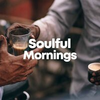 Soulful Mornings — сборник