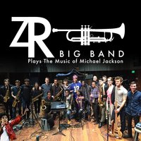 ZR Big Band Plays the Music of Michael Jackson — Zach Resnick Big Band