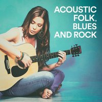 Acoustic Folk, Blues and Rock — сборник