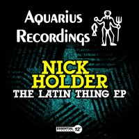 The Latin Thing EP — Nick Holder