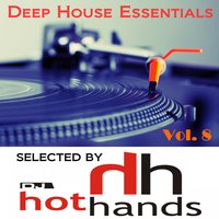 Deep House Essentials, Vol. 8 (Selected by DJ Hot Hands) — сборник