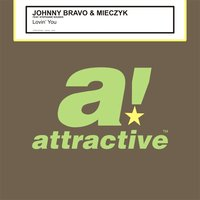 Lovin' You — Mieczyk, Johnny Bravo, Johnny Bravo & Mieczyk feat. Stephanie Sounds