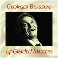 UpGraded masters — Georges Brassens