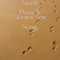 Norm's New Song — Norm Daniels