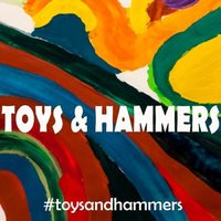 Toys and Hammers — Toys&Hammers