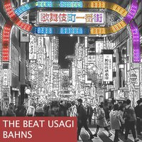Bahns — The Beat Usagi