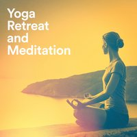 Yoga Retreat and Meditation — Entspannungsmusik Meer, New Age Mantra Music, Mantra Yoga Music Oasis