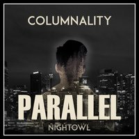 Parallel: Nightowl — Columnality