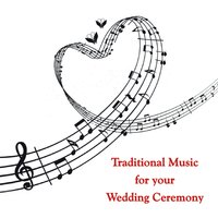 Traditional Music For Your Wedding Ceremony — Jeremiah Clarke, Kevin Bowyer, Charles-Marie Widor, Léon Böellmann, John Stanley, Searle Wright