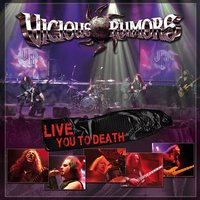 Live You to Death — Vicious Rumors