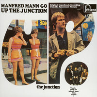 Up The Junction — Manfred Mann