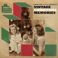 Bruton Vaults: Vintage Christmas Memories — сборник