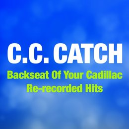 Backseat of Your Cadillac — C. C. Catch