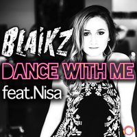 Dance with Me — Nisa, Blaikz