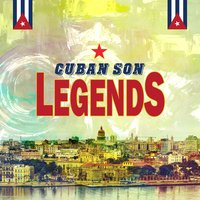 Cuban Son Legends — сборник