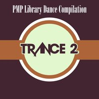 PMP Library Dance Compilation: Trance, Vol. 2 — сборник