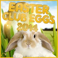 Easter Club Eggs 2014 — сборник