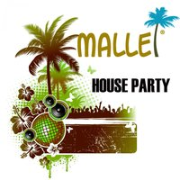 Malle House Party — сборник