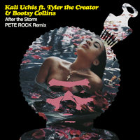 After The Storm — Kali Uchis, Tyler, The Creator, Bootsy Collins