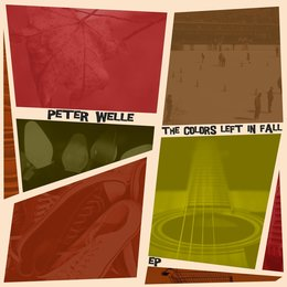 The Colors Left in Fall - EP — Peter Welle