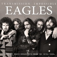 Transmission Impossible — Eagles
