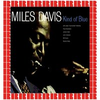Kind Of Blue — Miles Davis