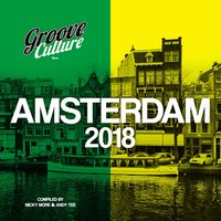 Groove Culture Amsterdam 2018 — Micky More, Andy Tee