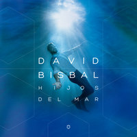 Hijos Del Mar — David Bisbal