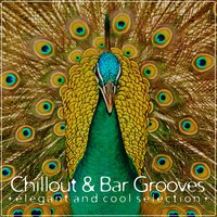 Chillout & Bar Grooves — сборник