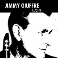 Flight — Jimmy Giuffre