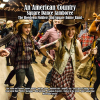 An American Country Square Dance Jamboree — The Hoedown Fiddlers, Square Dance Band, The Hoedown Fiddlers, Square Dance Band