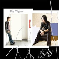 Guilty — Day Tripper