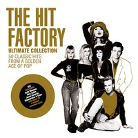 The Hit Factory Ultimate Collection — сборник