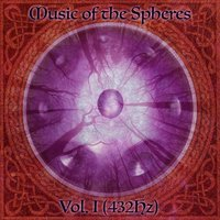 Vol. 1 (432hz) — Music of the Spheres