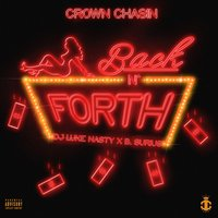 Back n Forth — DJ Luke Nasty, Crown Chasin', B. Surius